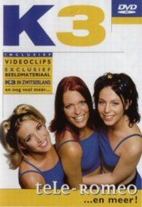 Cover K3 - Tele-Romeo ... en meer! [DVD]